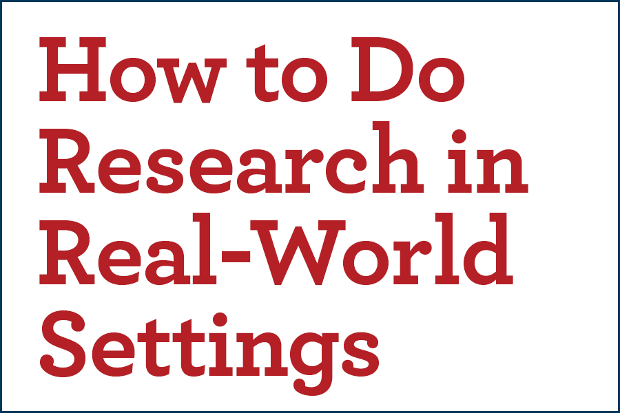 "the text ""How To Do Research in Real-World Settings"""